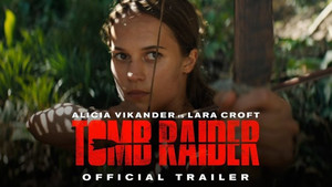 Tomb Raider, trailer