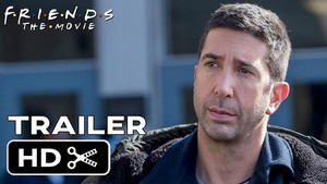 FRIENDS Movie (2019) Trailer